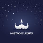 mustache launch